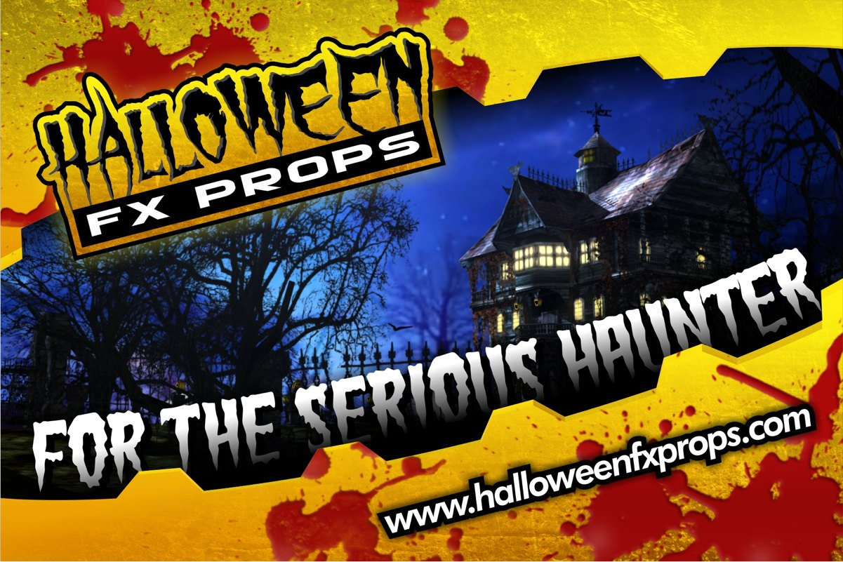 Halloween FX Props, Animated Props, DIY Prop Kits, Fog Machines, Costumes, Masks, and Special Effects for the Serious Haunter